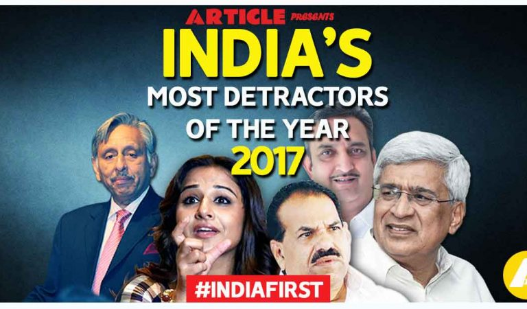 India's Most Detractors Of The Year 2017- Vote for Nation's Pride! (Part-1)