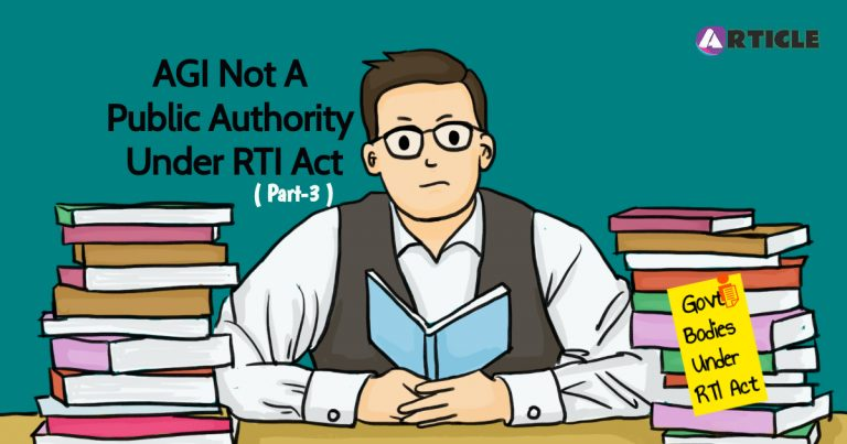 AGI Not a Public Authority Under RTI ACT